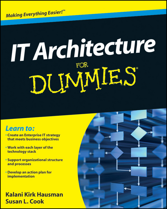 Kalani Hausman Kirk IT Architecture For Dummies ISBN: 9780470926895 organisational agility and information technology