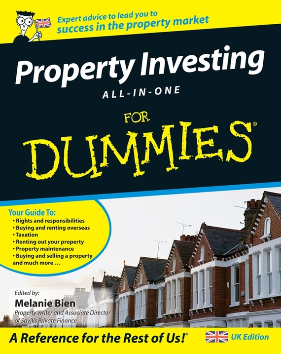 Melanie  Bien Property Investing All-In-One For Dummies consumer dummies managing your money all in one for dummies