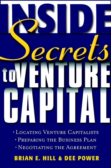 Dee  Power Inside Secrets to Venture Capital venture to the interior
