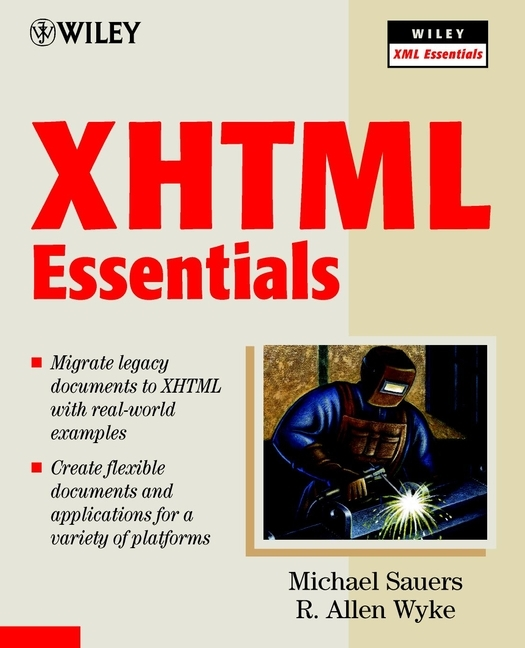 Michael  Sauers XHTML Essentials storing and retrieving xml documents to and from rdbms