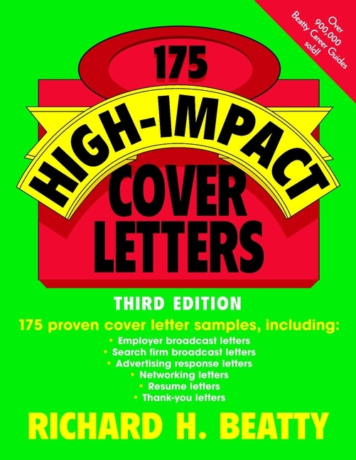Richard Beatty H. 175 High-Impact Cover Letters