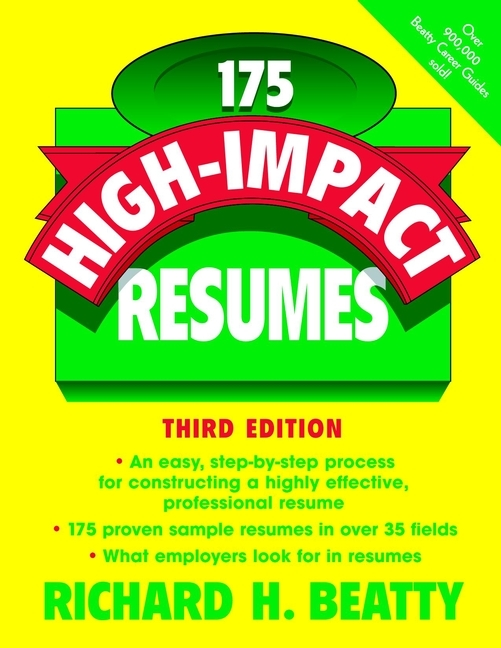 Richard Beatty H. 175 High-Impact Resumes impact of job satisfaction on turnover intentions