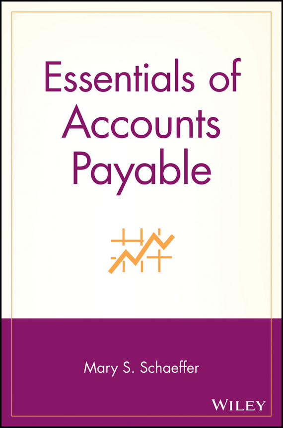 Mary Schaeffer S. Essentials of Accounts Payable thomas duening n essentials of business process outsourcing