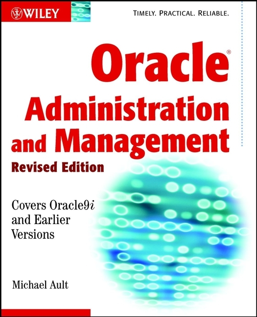 Michael Ault R. Oracle Administration and Management agina okello bonaventure michael management