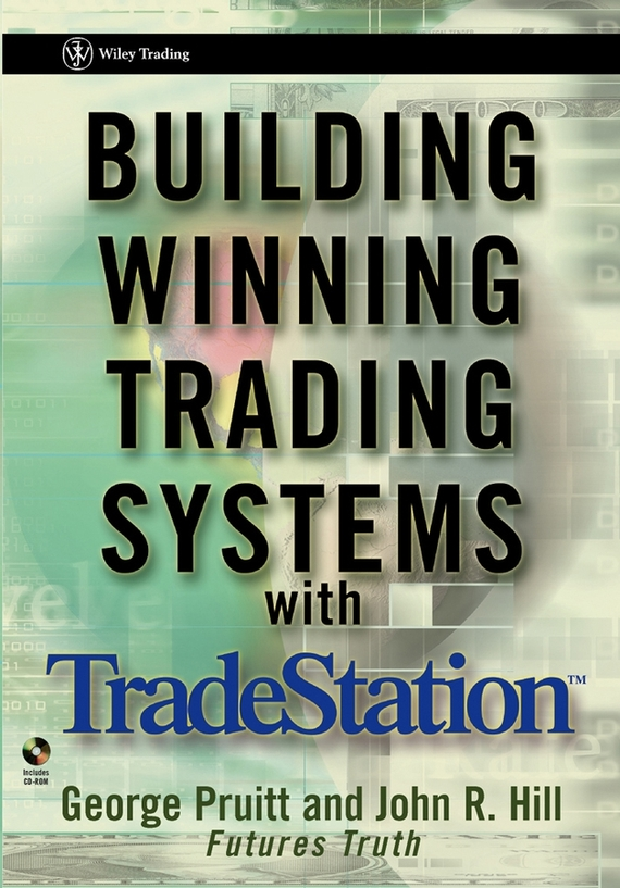 George  Pruitt Building Winning Trading Systems with TradeStation peter stone layered learning in multiagent systems – a winning approach to robotic soccer