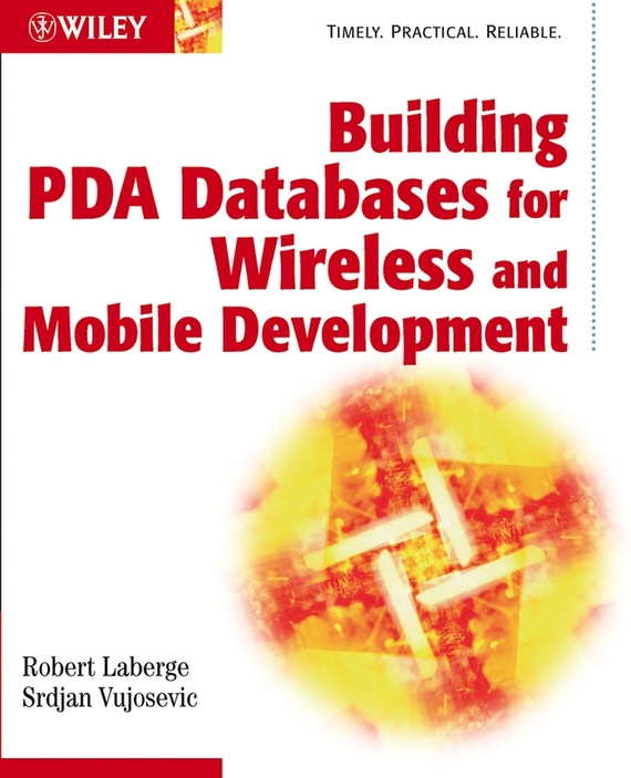 Robert  Laberge Building PDA Databases for Wireless and Mobile Development robert benfari c understanding and changing your management style assessments and tools for self development