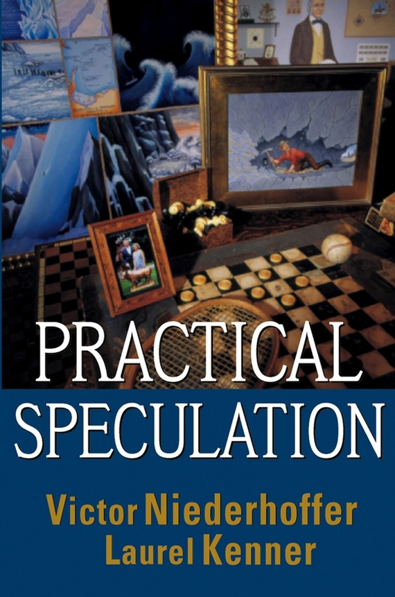 Victor Niederhoffer Practical Speculation ISBN: 9780471432401 a new lease of death