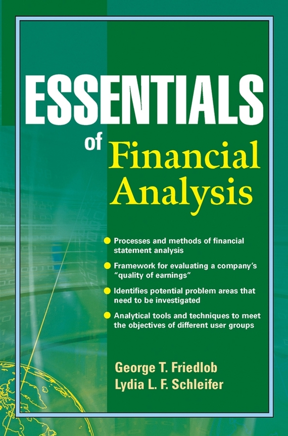 Lydia Schleifer L.F. Essentials of Financial Analysis david buckham executive s guide to solvency ii