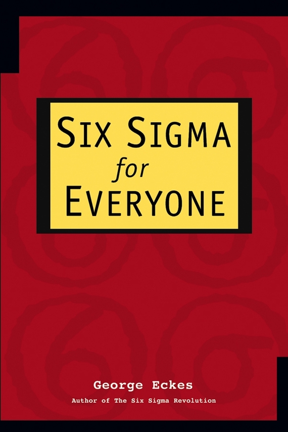 George  Eckes Six Sigma for Everyone wells herbert george the first in the moon