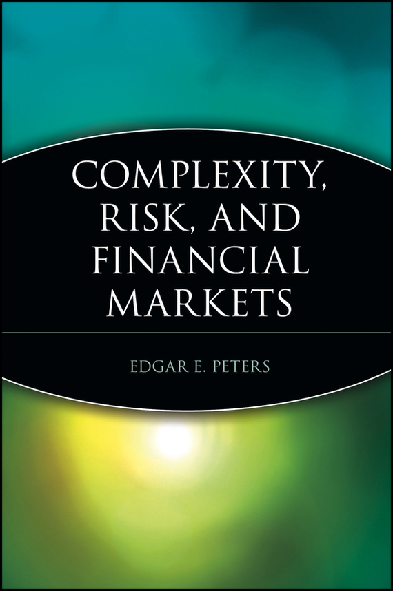 Edgar Peters E. Complexity, Risk, and Financial Markets ложка кулинарная elff decor хива цвет белый синий