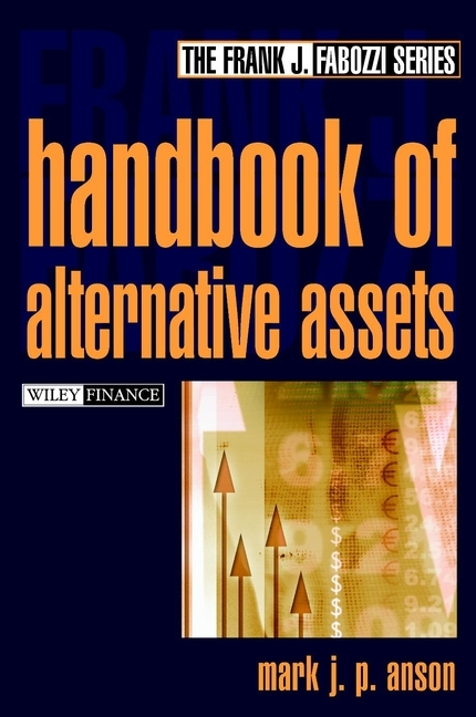 Mark Anson J.P. Handbook of Alternate Assets codes of shovelry handbook
