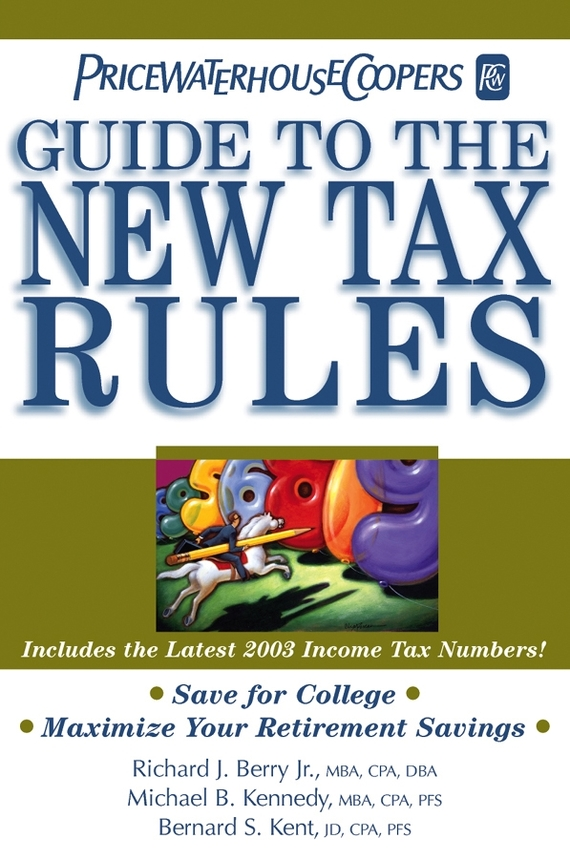 PricewaterhouseCoopers LLP PricewaterhouseCoopers' Guide to the New Tax Rules the new rules of retirement