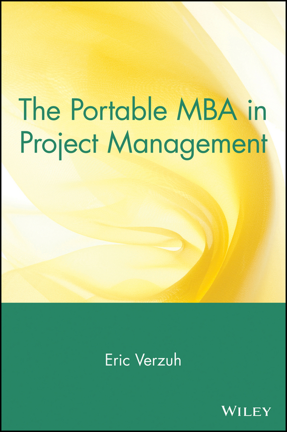 Eric Verzuh The Portable MBA in Project Management