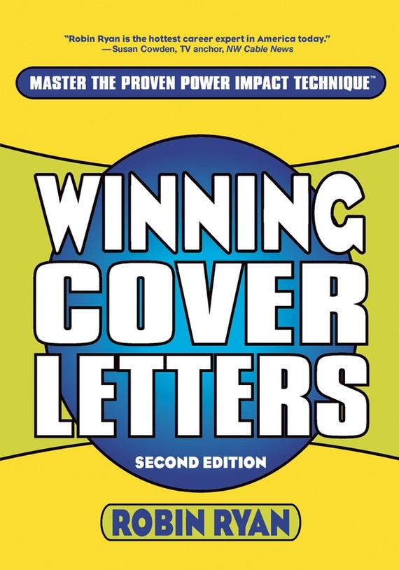 Robin  Ryan Winning Cover Letters