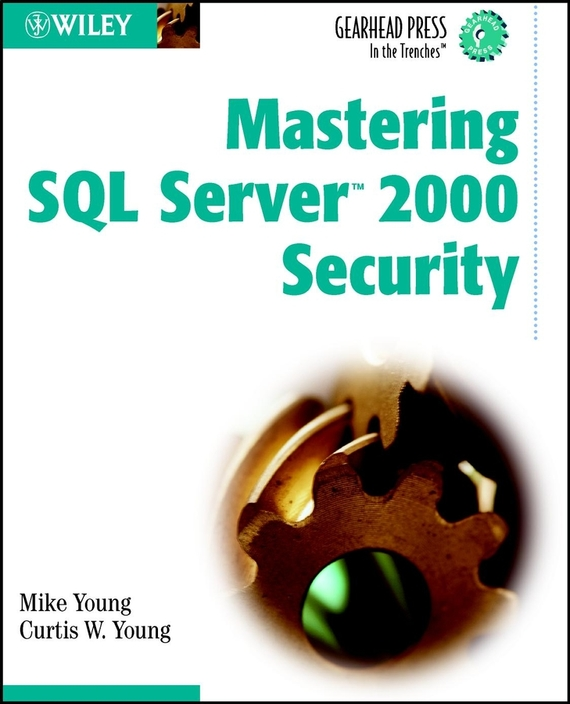 Mike  Young Mastering SQL Server 2000 Security mike at wrykyn