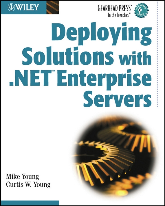Mike  Young Deploying Solutions with .NET Enterprise Servers deploying enterprise bulk sms server powered by kannel gateway