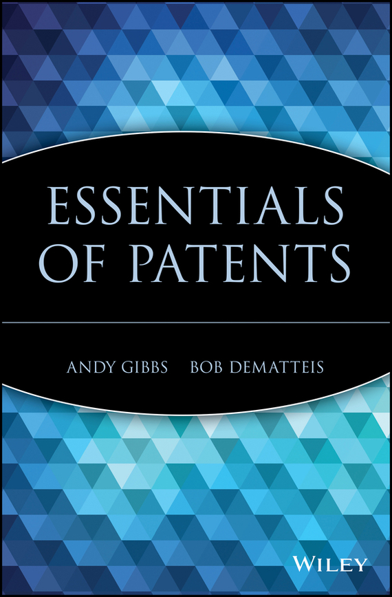Bob DeMatteis Essentials of Patents corporate governance and firm value