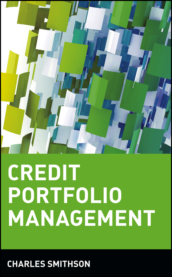 Charles  Smithson Credit Portfolio Management ciby joseph advanced credit risk analysis and management