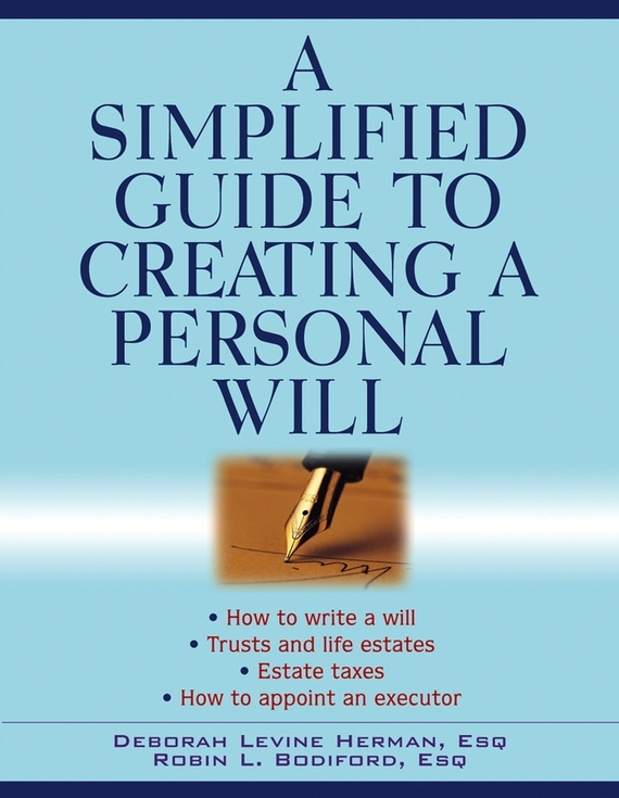 Deborah Herman Levine A Simplified Guide to Creating a Personal Will