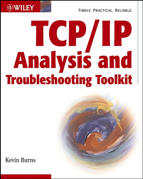 Kevin  Burns TCP/IP Analysis and Troubleshooting Toolkit modeling and analysis for supply chain network in web gis environment
