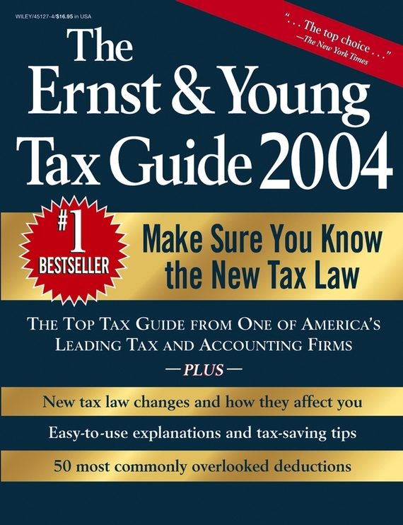 Peter Bernstein W. The Ernst & Young Tax Guide 2004 ISBN: 9780471648406 the ernst