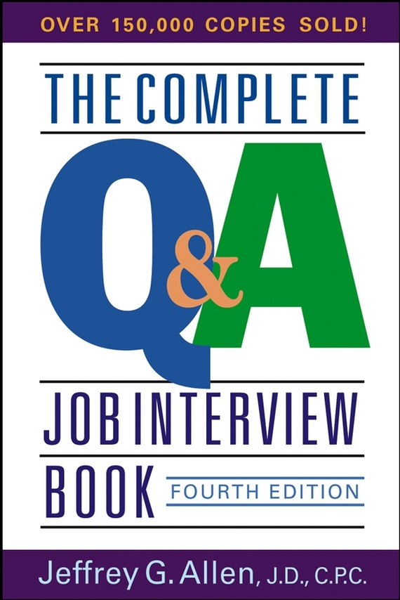 Jeffrey Allen G. The Complete Q&A Job Interview Book the medical interview the three function approach