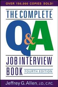 Jeffrey Allen G. - The Complete Q&A Job Interview Book