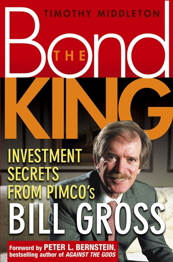 Timothy Middleton Investment Secrets from PIMCO's Bill Gross srichander ramaswamy managing credit risk in corporate bond portfolios a practitioner s guide