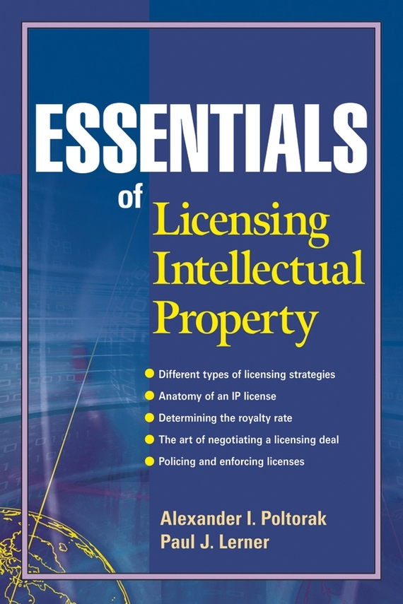 цены Paul Lerner J. Essentials of Licensing Intellectual Property