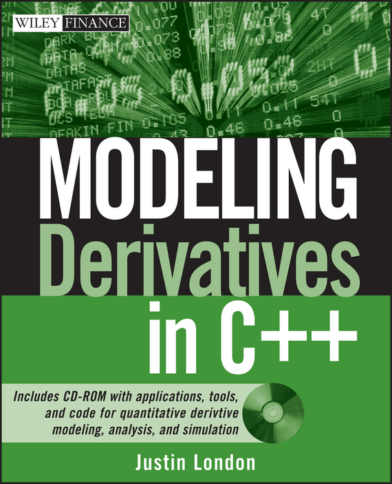 Justin London Modeling Derivatives in C++ moorad choudhry fixed income securities and derivatives handbook