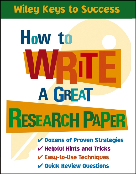 Beverly Chin How to Write a Great Research Paper ISBN: 9780471708919 how to research