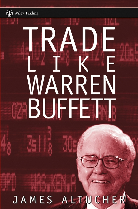 James Altucher Trade Like Warren Buffett
