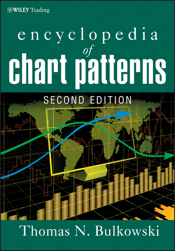 Thomas Bulkowski N. Encyclopedia of Chart Patterns the american spectrum encyclopedia the new illustrated home reference guide