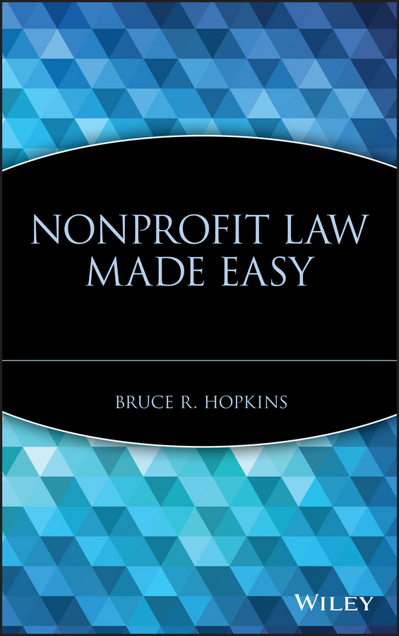 Bruce Hopkins R. Nonprofit Law Made Easy localized law