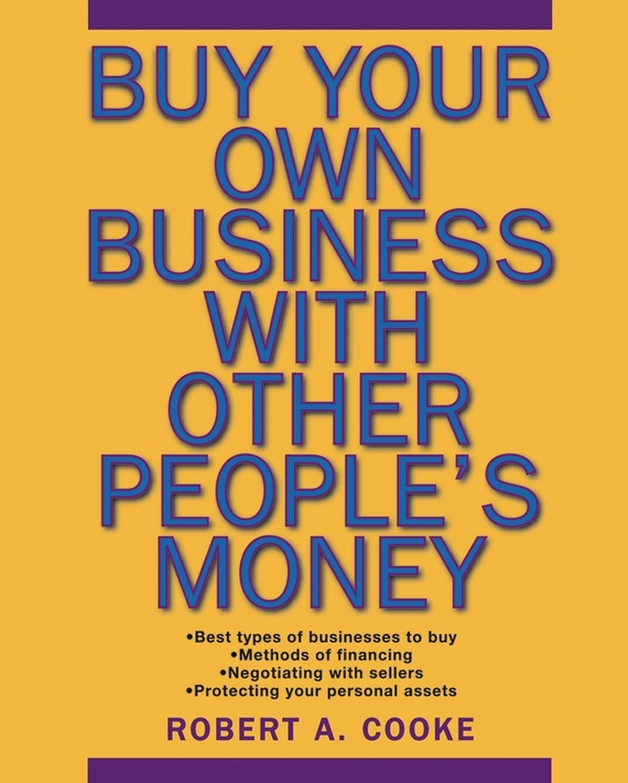Buy Your Own Business With Other People's Money