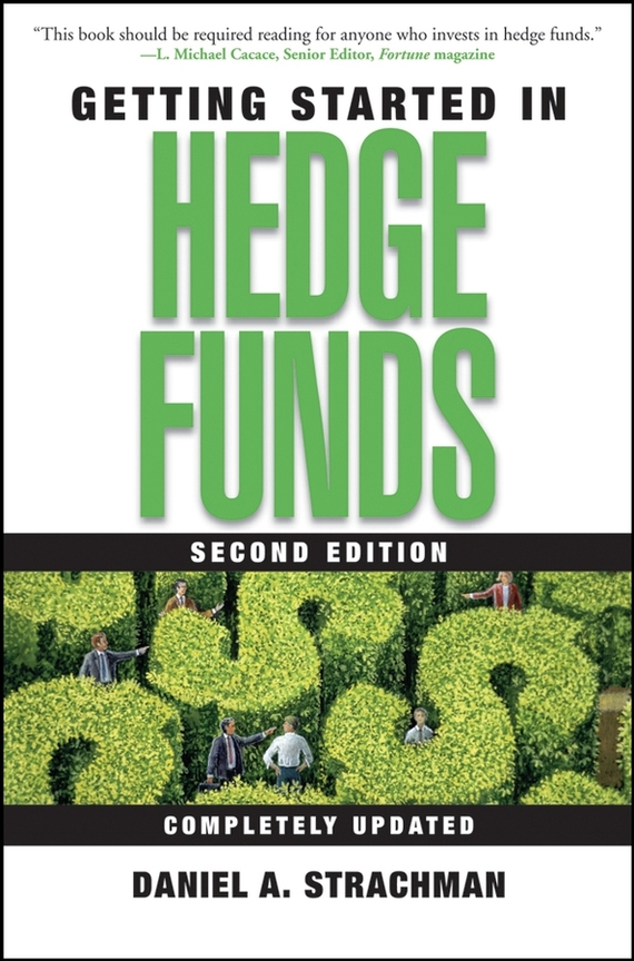 Daniel Strachman A. Getting Started in Hedge Funds sherwood neiss getting started with crowdfund investing in a day for dummies