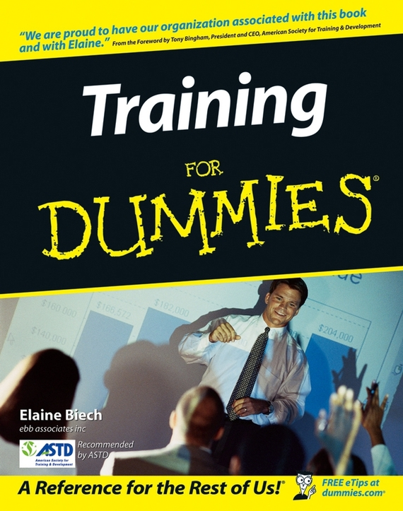 Elaine Biech Training For Dummies elaine biech training and development for dummies