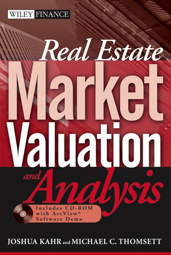 Joshua Kahr Real Estate Market Valuation and Analysis obioma ebisike a real estate accounting made easy
