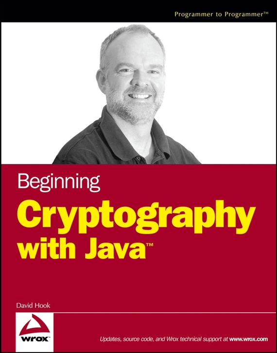 David  Hook Beginning Cryptography with Java robust watermarking and its applications to communication problems