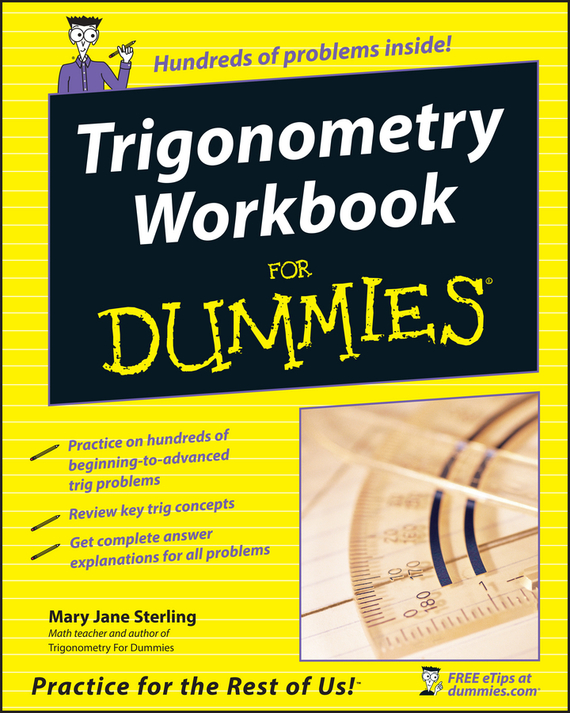 Mary Sterling Jane Trigonometry Workbook For Dummies rene kratz fester biology workbook for dummies