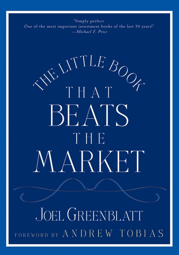 Joel Greenblatt The Little Book That Beats the Market joel greenblatt market sense and nonsense how the markets really work and how they don t