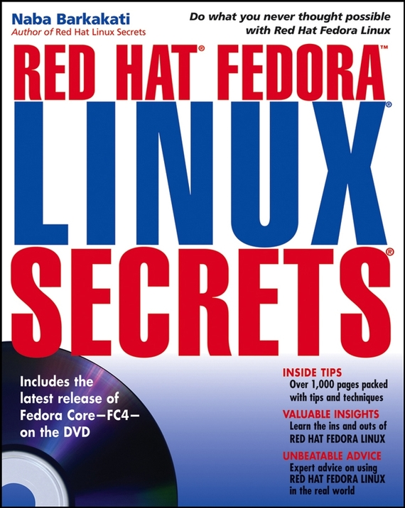 Naba  Barkakati Red Hat Fedora Linux Secrets bill mccarty learning red hat enterprise linux and fedora 2 cd rom