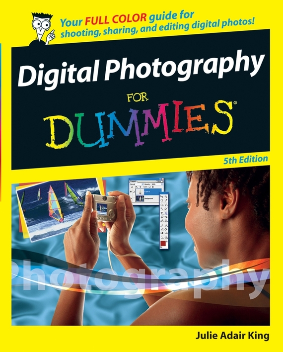 Julie Adair King Digital Photography For Dummies jo simpson the restless executive reclaim your values love what you do and lead with purpose