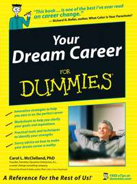 Carol McClelland L. - Your Dream Career For Dummies
