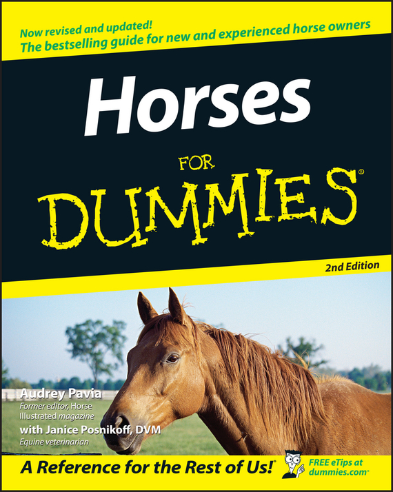 Audrey Pavia. Horses For Dummies