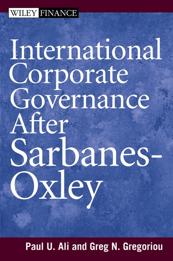 Paul Ali International Corporate Governance After Sarbanes-Oxley paul ali international corporate governance after sarbanes oxley