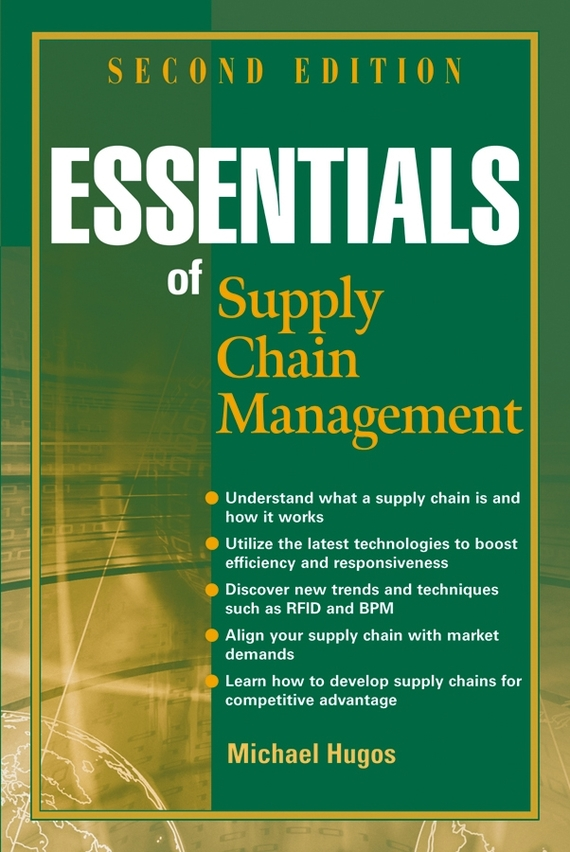 Michael Hugos H. Essentials of Supply Chain Management ISBN: 9780471791515 peter levesque j the shipping point the rise of china and the future of retail supply chain management
