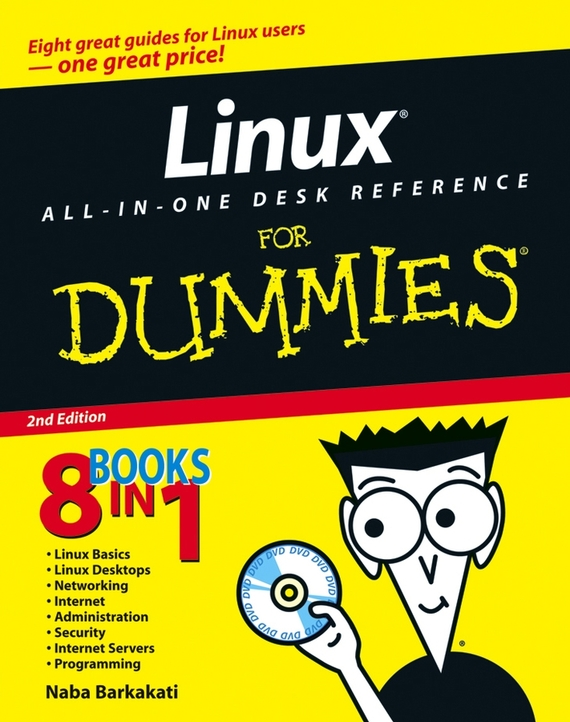 Naba  Barkakati Linux All-in-One Desk Reference For Dummies building web sites all–in–one desk reference for dummies®
