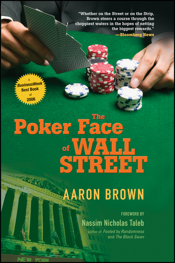 Aaron Brown The Poker Face of Wall Street 100pcs 500pcs set 12 colors 11 5g pcs abs gilding poker chips coins texas hold em poker games poker chips sets aluminum suitcase