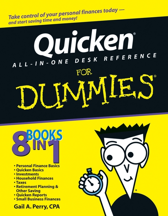 Gail A. Perry, CPA Quicken All-in-One Desk Reference For Dummies stephen l nelson quicken 2005 for dummies